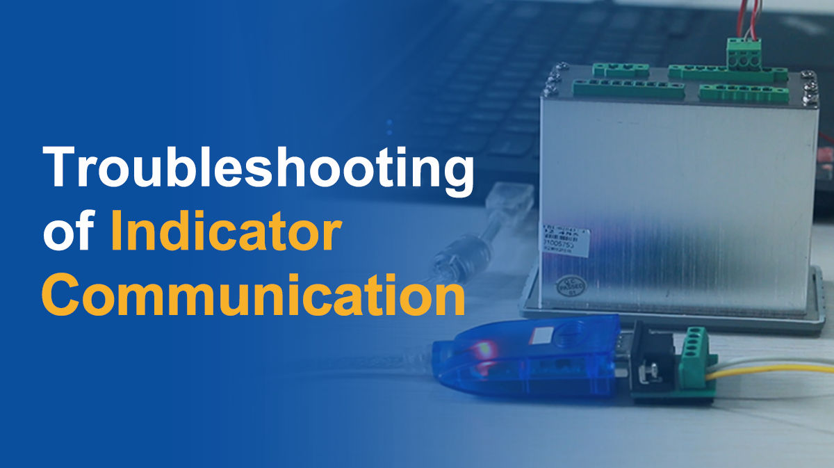 Troubleshooting of Indicator Communication